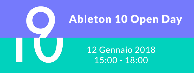 Partecipa all'Ableton Live 10 Open Day!