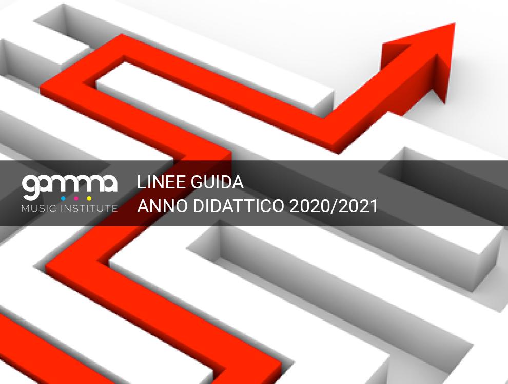 LINEE GUIDA PER L'ANNO DIDATTICO 2020/2021