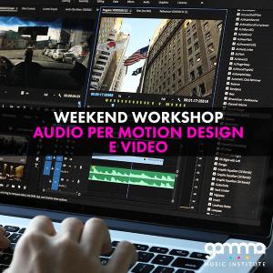 weekend workshop audio per motion design e video